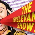 marquee-the-irrelevant-show-637x329