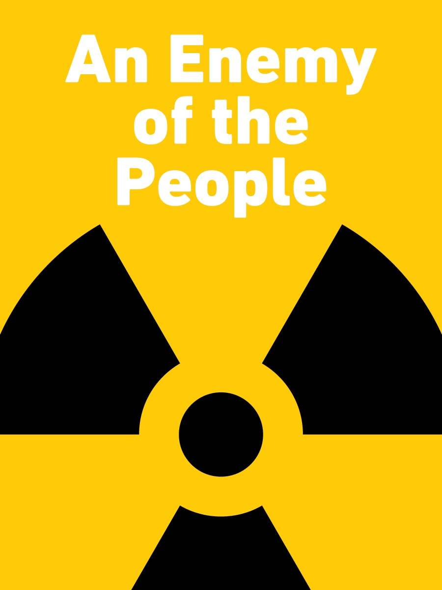 an enemy of the people Enemy of the people november 1, 2015 even though written as a period piece, an enemy of the people is a story that resonates through time and easily relates to current events in which the smaller voice is covered up or deemed a nuisance by the powers at large.